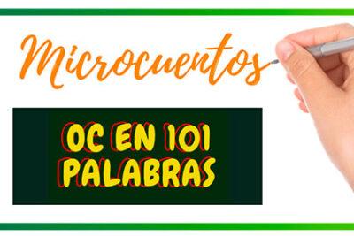"""Concurso cuentos """"OC en 101 palabras"""""""